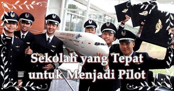 Rekomendasi 4 Sekolah Tepat untuk Pilot yang Kompeten